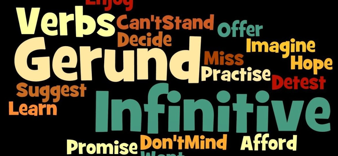 Gerunds and Infinitives with Verbs I